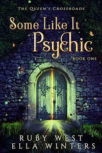 Some Like It Psychic: A Paranormal Women's Fiction Novel
