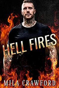 Hell Fires: MC Romance