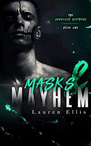 Masks & Mayhem: The Hannover Heathens Book 1