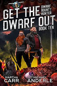 Get The Dwarf Out