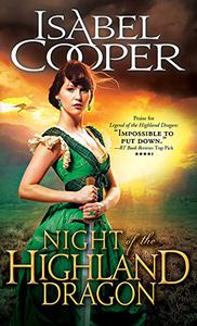 Night of the Highland Dragon: A Mysterious Woman with a Secret Captures the Heart of a Man Sent to Destroy Her