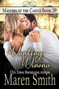 Wanting Winona: A Contemporary Daddy Dom Romance