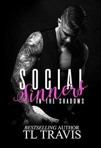 Social Sinners: In the Shadows