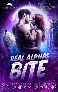 Real Alphas Bite: A Rejected Mate Romance
