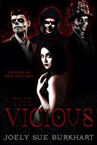 The Vicious: Undead in New Orleans