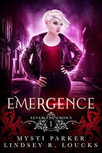 Emergence: a paranormal royal reverse harem series