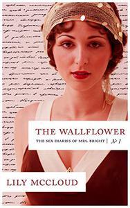 The Wallflower: Notebook 1