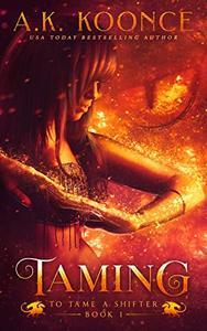 Taming: A Reverse Harem Series