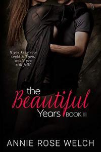 The Beautiful Years III: A Fausti Family Saga
