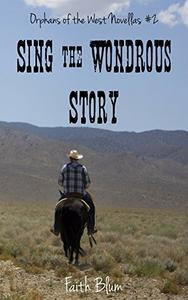 Sing the Wondrous Story