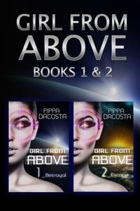 Girl from Above (Books 1 & 2)