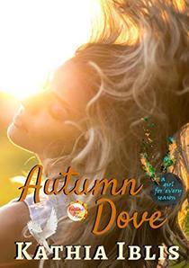 Autumn Dove: a girl for every season
