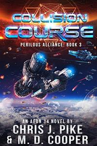 Collision Course - An Aeon 14 Space Opera Adventure