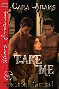 Take Me [Dungeon Masters 1]