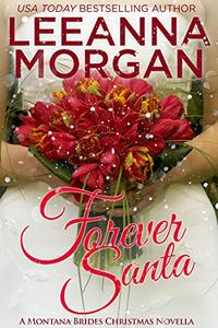 Forever Santa: A Montana Brides Christmas Novella