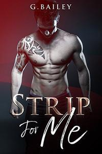 Strip for Me : Part Four