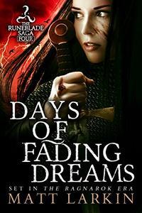 Days of Fading Dreams: A dark fantasy adventure