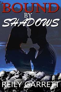 Bound By Shadows