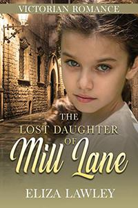 The Lost Daughter of Mill Lane