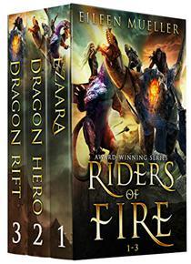 Riders of Fire Books 1-3: Ezaara, Dragon Hero, Dragon Rift