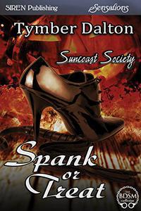 Spank or Treat [Suncoast Society]