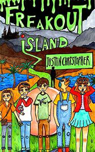 Freakout Island: A funny, silly, daring adventure!