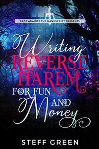Writing Reverse Harem for Fun & Money