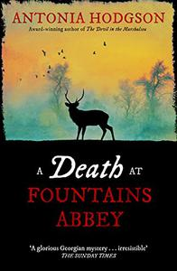A Death at Fountains Abbey: Longlisted for the Theakston Old Peculier Crime Novel of the Year Award