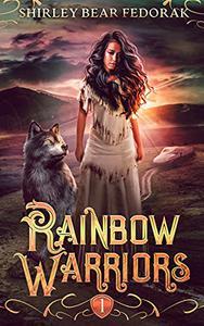 Rainbow Warriors: A Post-Apocalyptic Adventure Fiction