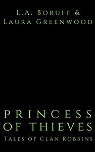 Princess of Theives: A Robin Hood Retelling