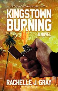 Kingstown Burning : A Novel