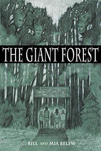 The Giant Forest: Chapter Book for Parents and Grandparents of Preteens Who Love to Read