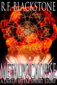 Metalpocalypse: A Death Metal Short Story