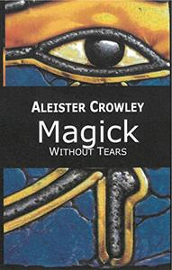 Magick: Without Tears