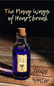 The Many Ways of Heartbreak