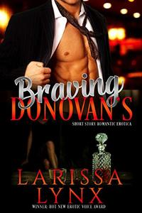 Braving Donovan's: Romantic Short Story Erotica