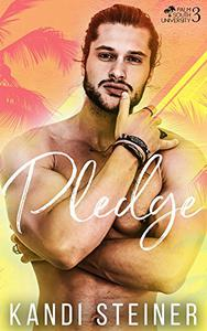 Pledge: A New Adult College Romance