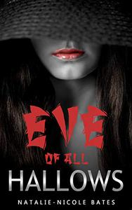 Eve of All Hallows: A Short Story