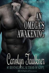 An Omega's Awakening: A Dark Omegaverse Romance