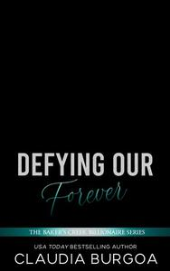 Defying Our Forever