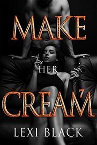 Make Her Cream