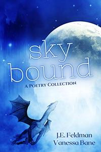 Skybound: A Poetry Collection
