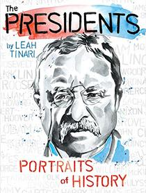 The Presidents: Portraits of History