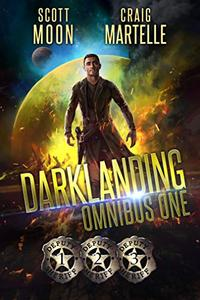 Darklanding Omnibus Books 1-3: Assignment Darklanding, Ike Shot the Sheriff, & Outlaws
