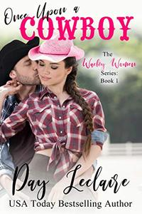 Once Upon a Cowboy: The Wacky Women Series