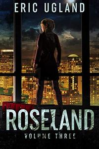 Roseland: Volume Three