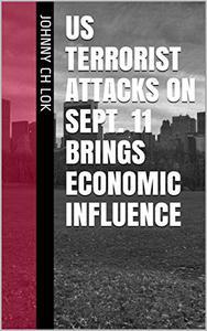 US Terrorist Attacks On Sept. 11 Brings Economic Influence