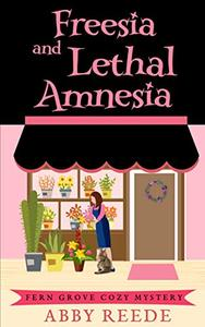 Freesia and Lethal Amnesia