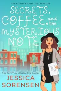 Secrets, Coffee, and the Mysterious Note