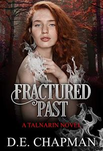 Fractured Past: A High Fantasy Romance